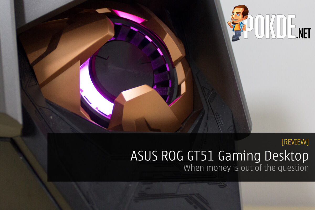 ASUS ROG GT51 gaming desktop review — when money is out of the question 22
