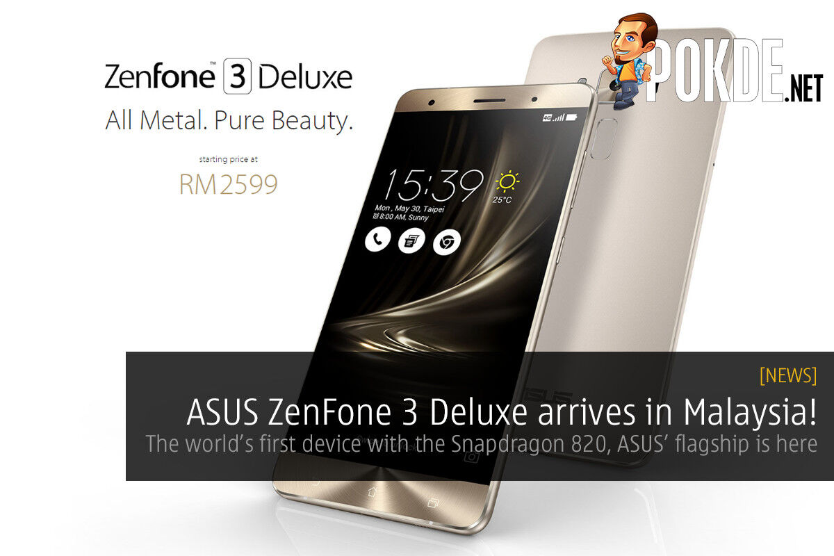 ASUS ZenFone 3 Deluxe arrives in Malaysia, starts from RM2599! 30