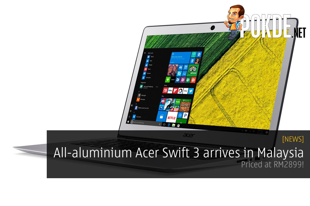 The all-aluminium Acer Swift 3 finally lands in Malaysia at RM2899! 22