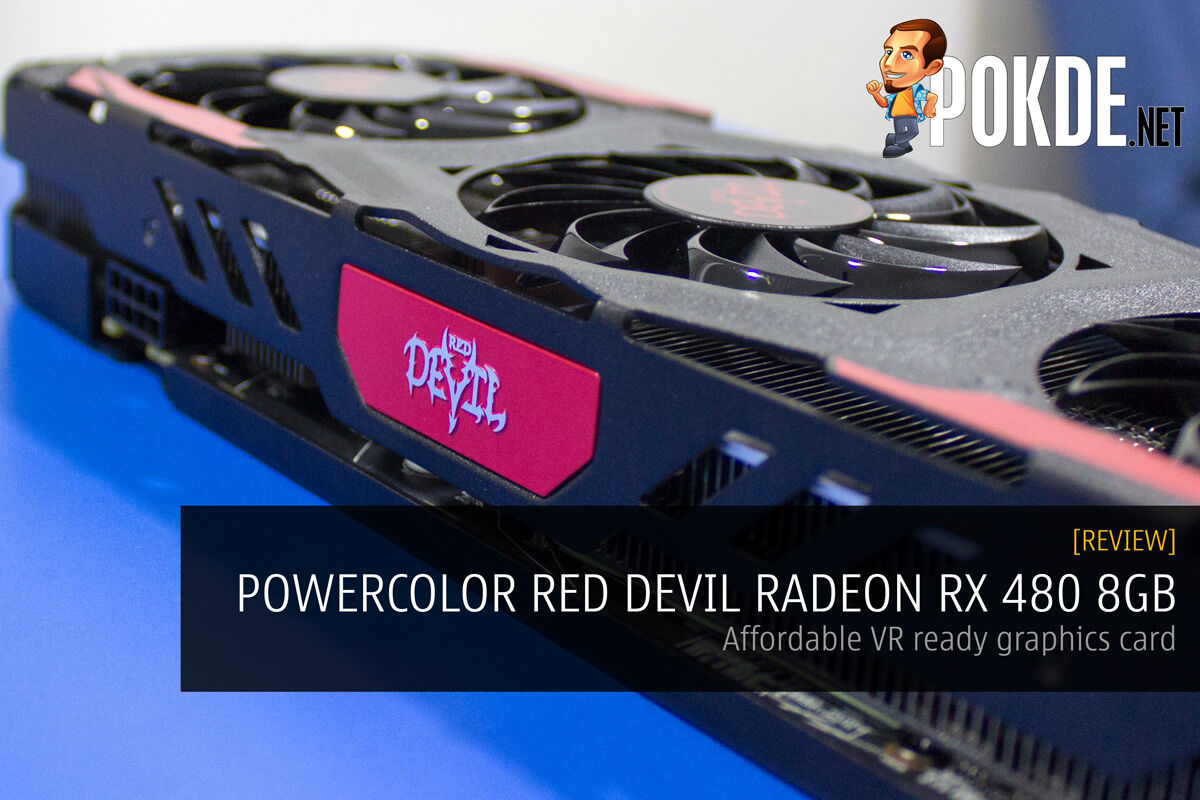 PowerColor Red Devil Radeon RX 480 8GB review — VR Ready Devil 21