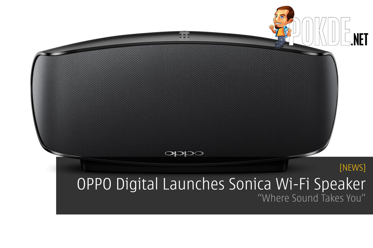 """OPPO Digital Launches Sonica Wi-Fi Speaker in Malaysia – """"Where Sound Takes You"""" 21"""