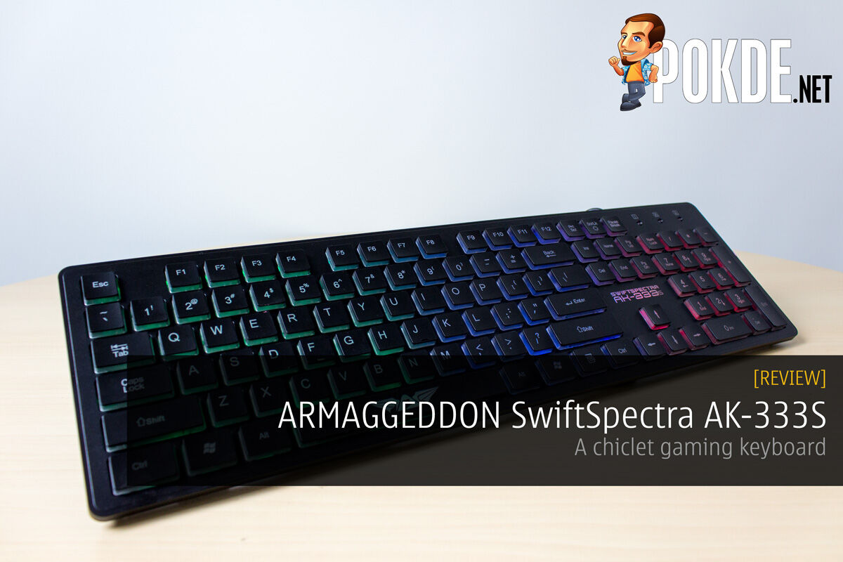 ARMAGGEDDON SwiftSpectra AK-333s review — a chiclet gaming keyboard 30