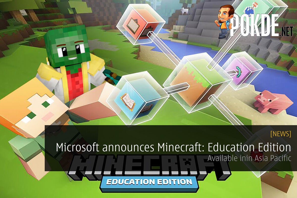 Microsoft announces availability of Minecraft: Education Edition in Asia Pacific 28