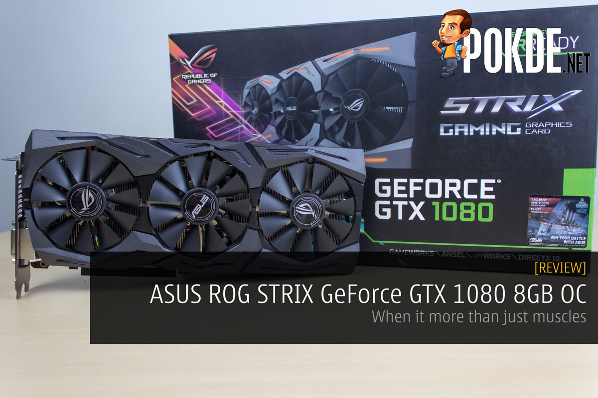ASUS ROG STRIX GeForce GTX 1080 8GB OC Review — When It's More Than Just Muscles 25