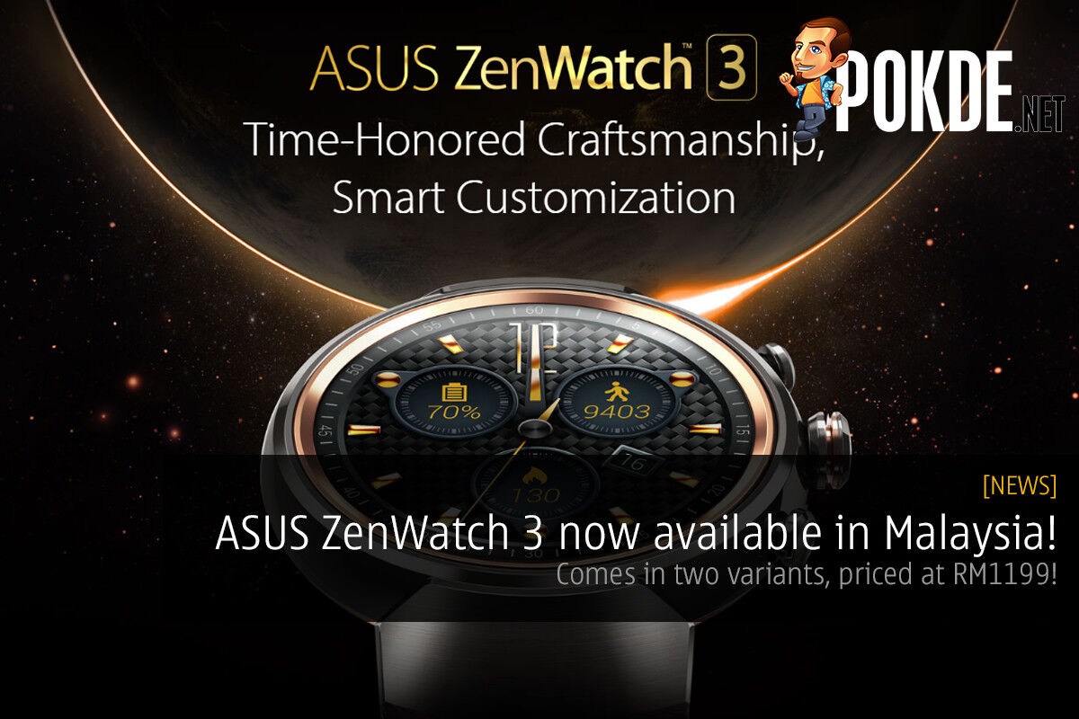ASUS ZenWatch 3 now available for RM1199! 22