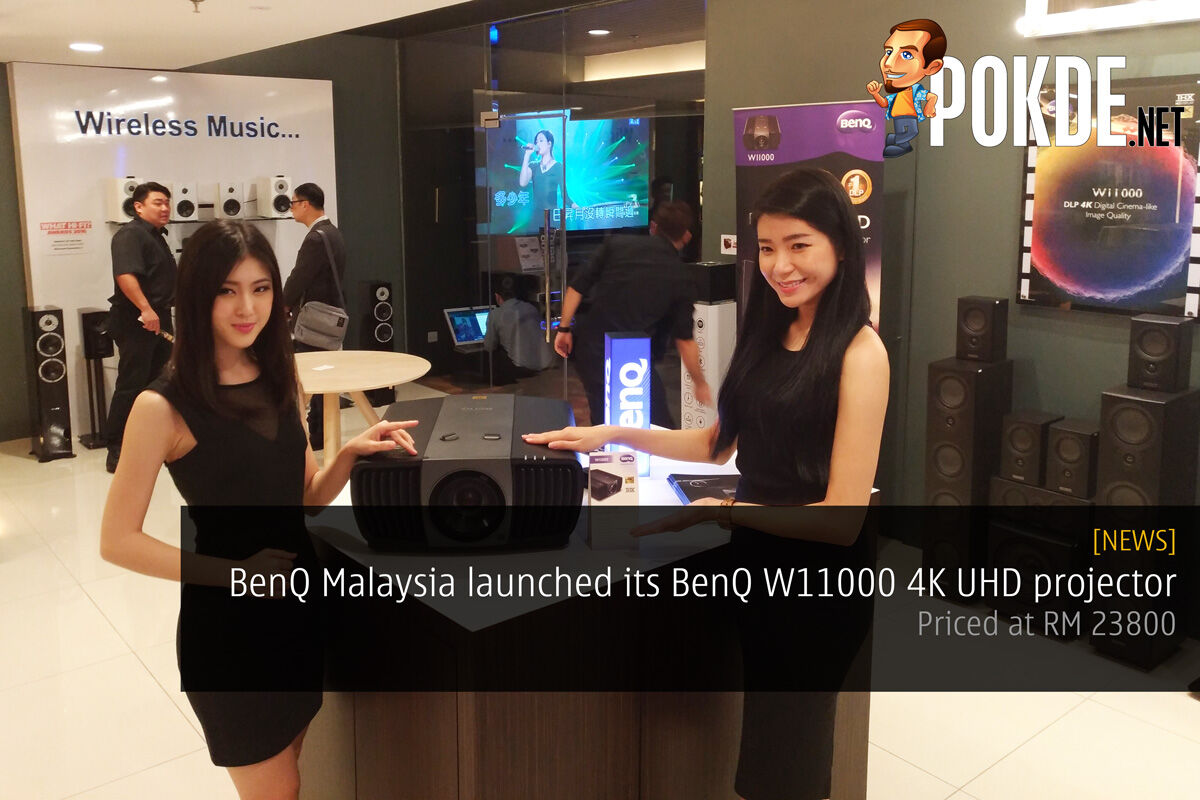 BenQ Malaysia launched its BenQ W11000 4K UHD projector – priced at RM 23800 26