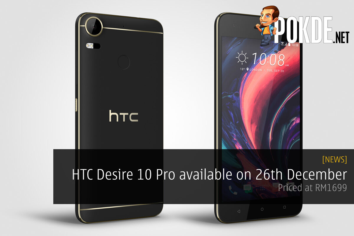 HTC Desire 10 Pro available on 26th December — priced at RM 1699 24