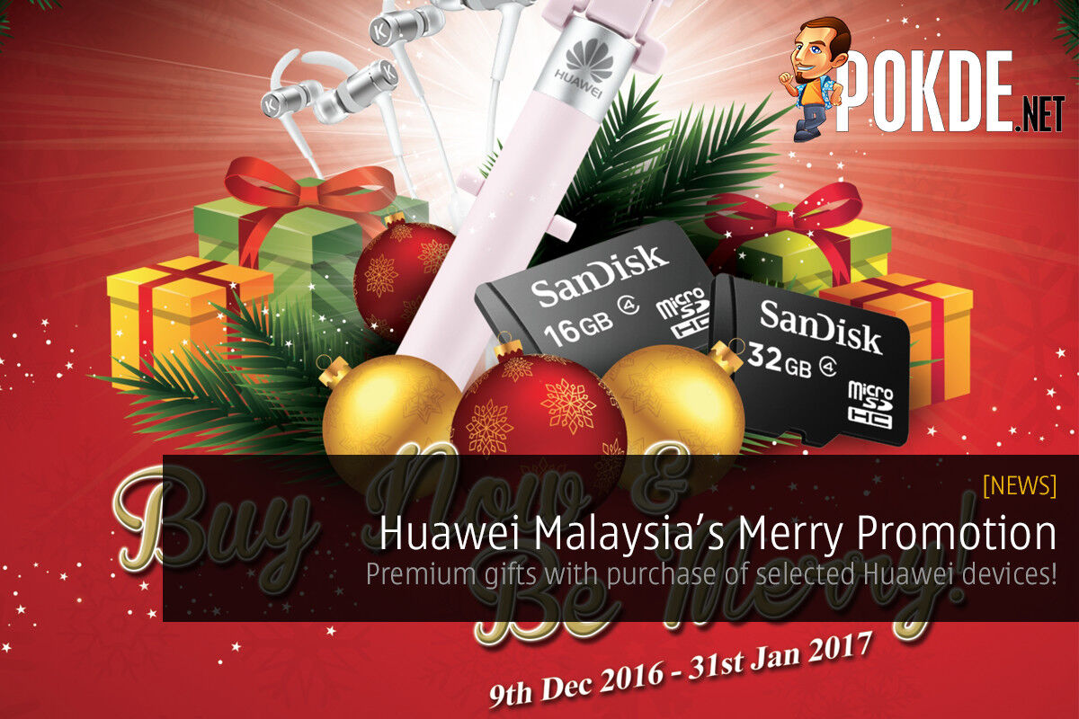 Huawei Malaysia's Merry Promotion — Premium gifts worth up to RM199! 23