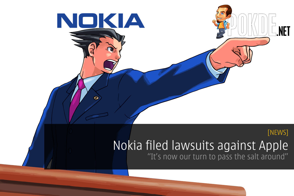 """Nokia filed lawsuits against Apple — """"It's now our turn to pass the salt around"""" 39"""