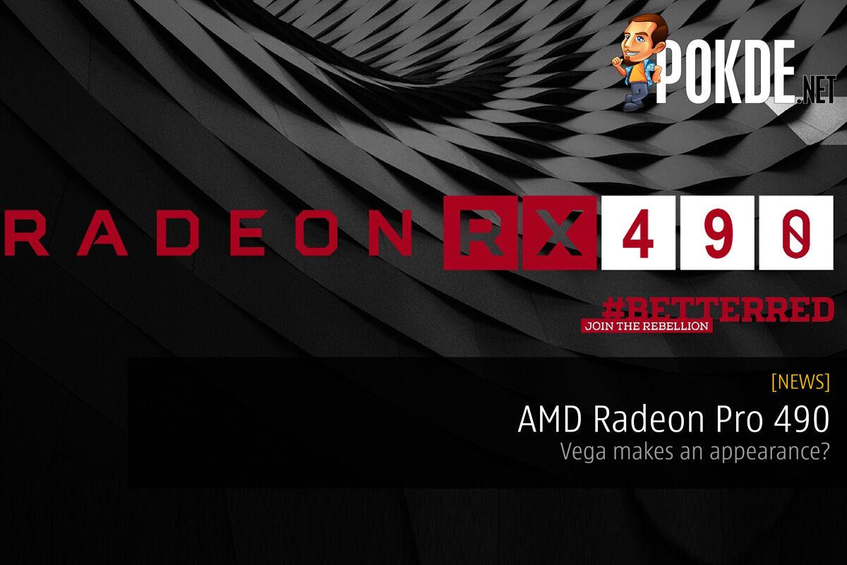 AMD Radeon Pro 490 — Vega makes an appearance? 29