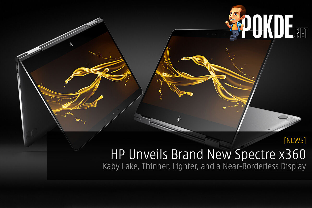 HP Unveils Brand New Spectre x360; Kaby Lake, Thinner, Lighter, and a Near-Borderless Display 26