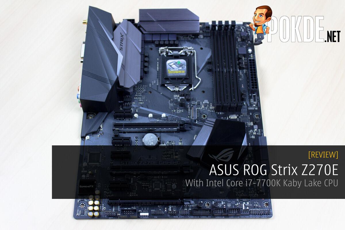 ASUS ROG Strix Z270E Review + Intel Core i7-7700K Kaby Lake CPU 18