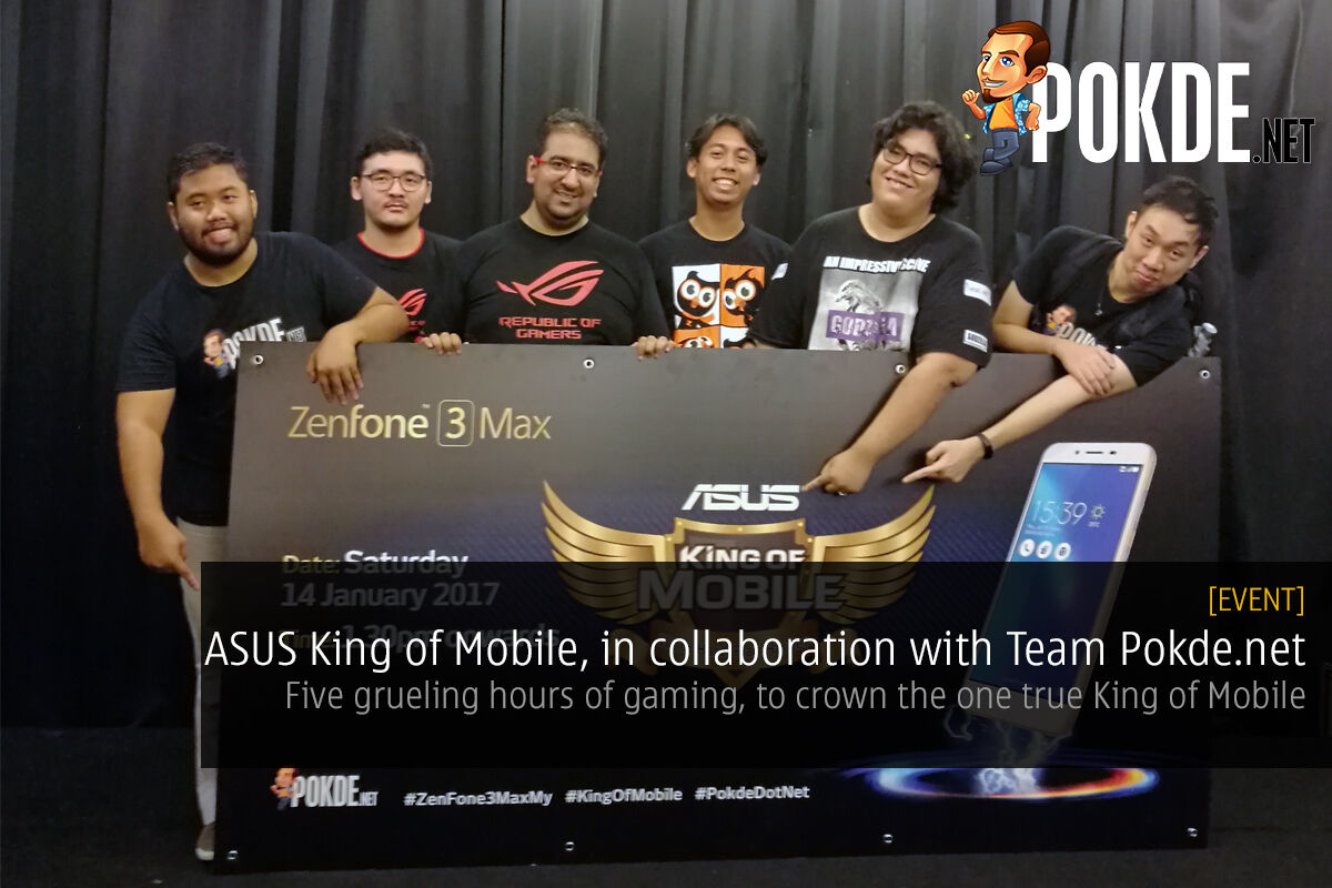 ASUS King of Mobile, in collaboration with Team Pokde.net 60