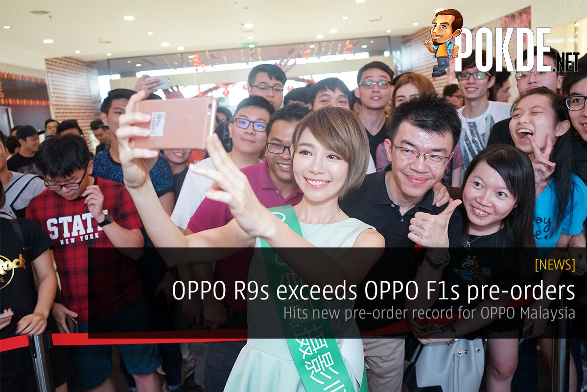 OPPO R9s exceeds OPPO F1s pre-orders, hits new record 27
