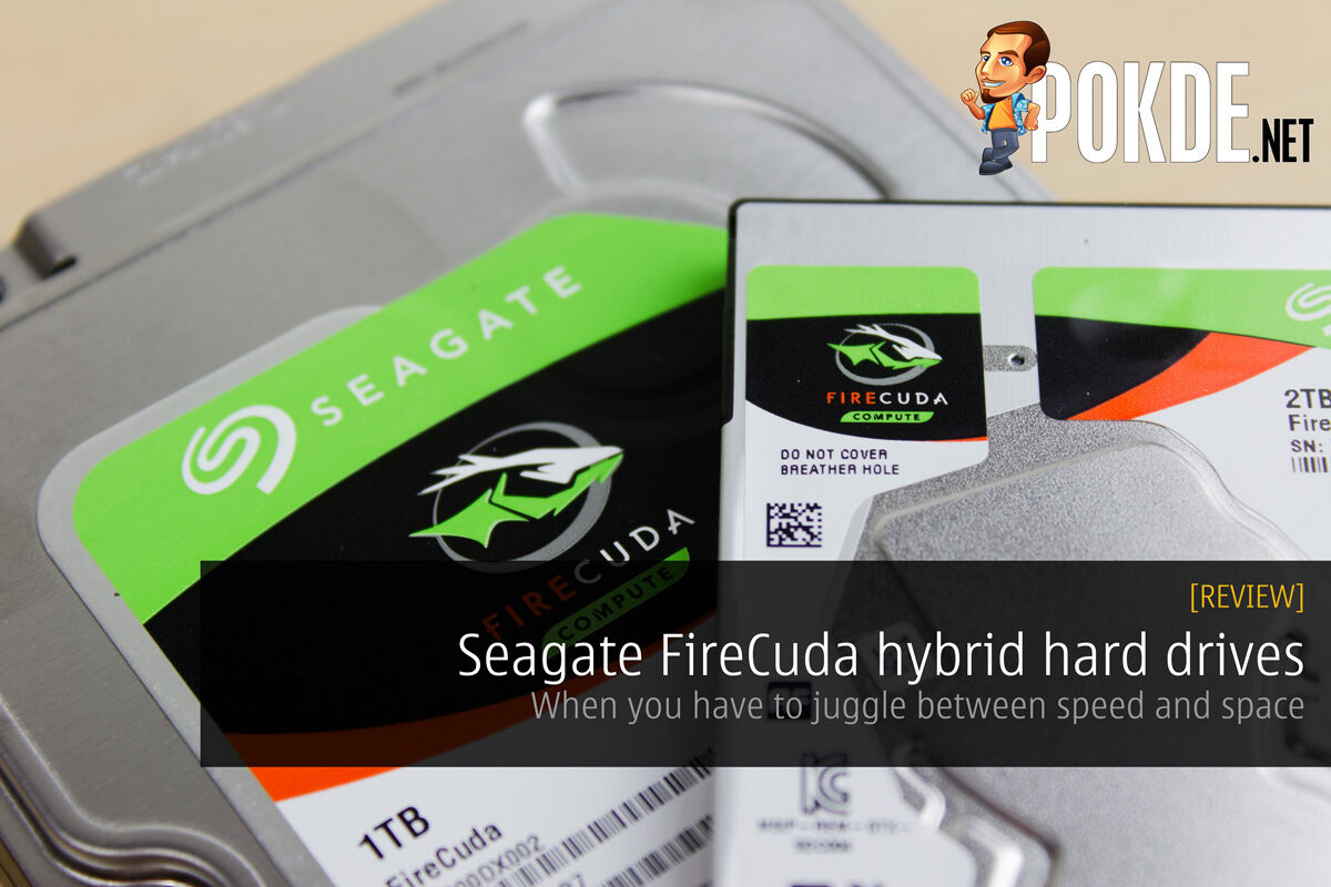 Seagate FireCuda hybrid hard drives review — When you have to juggle between speed and space 30