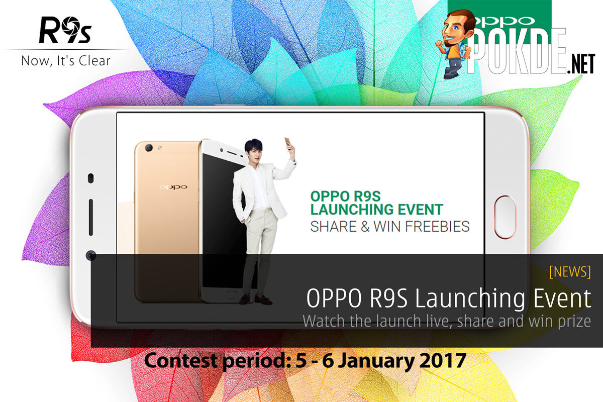 OPPO R9S: Watch the launch live, share and win prize 54