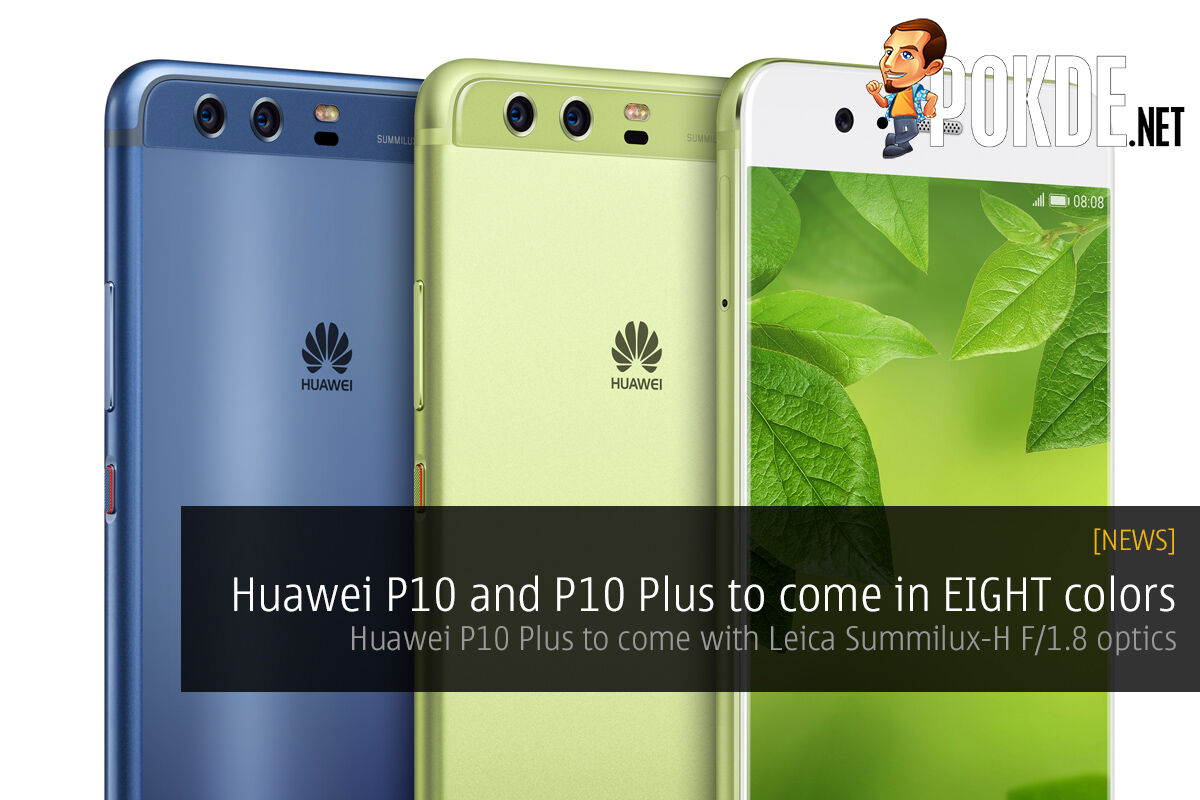 [UPDATE] Huawei P10 and P10 Plus to come in EIGHT colors, Malaysian launch date confirmed! 18
