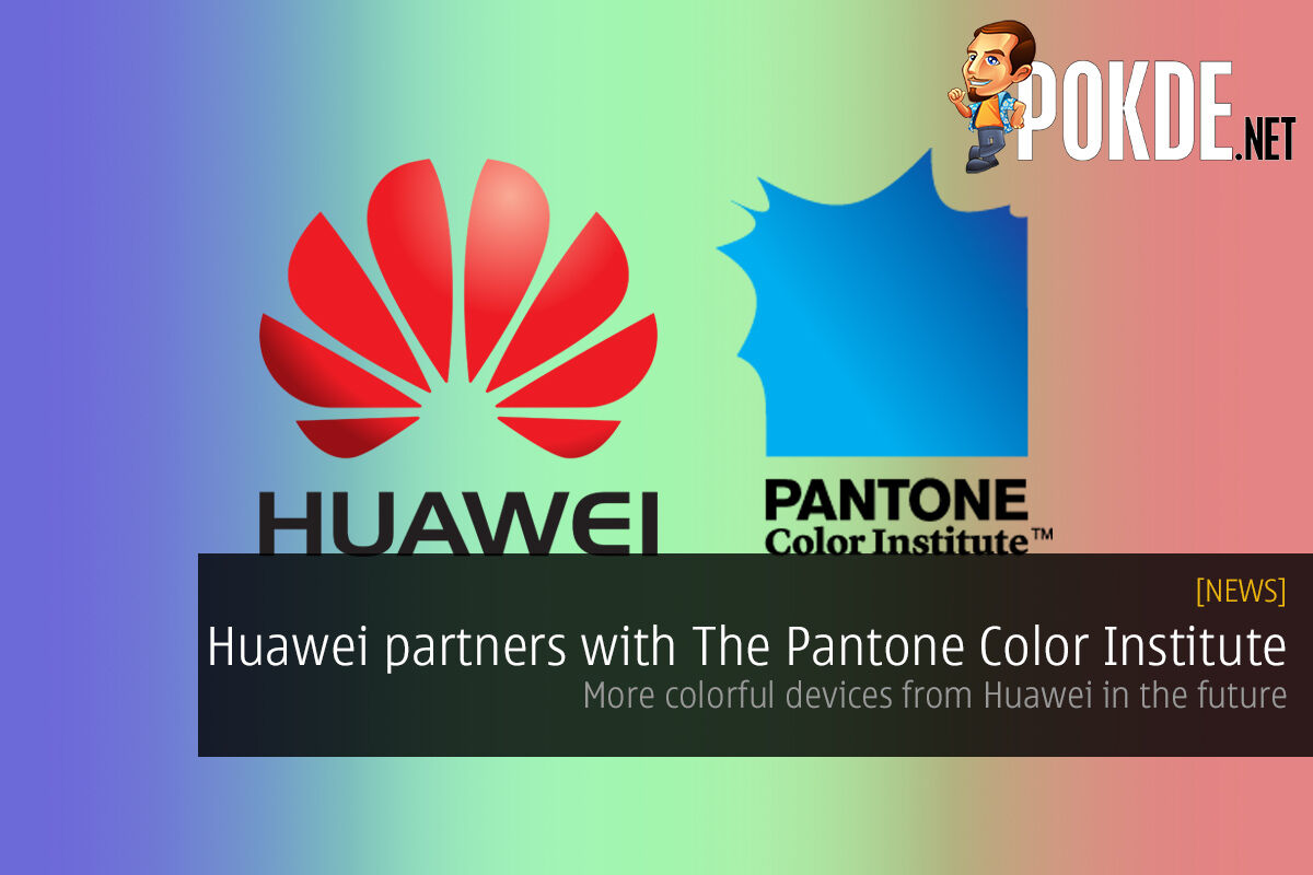 Huawei partners with The Pantone Color Institute, more colorful devices in the future 50