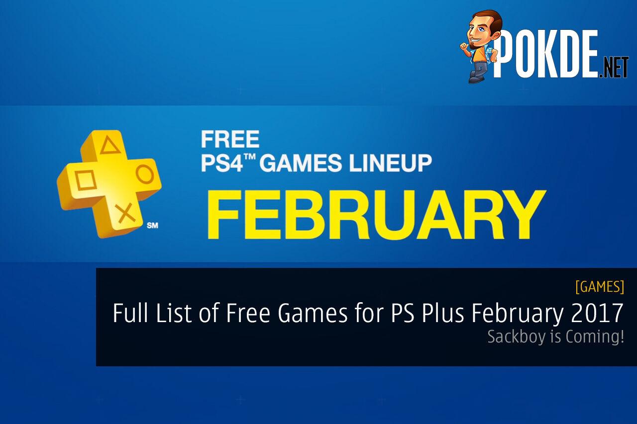 PS Plus February 2017 PS4 PS VITA PS3