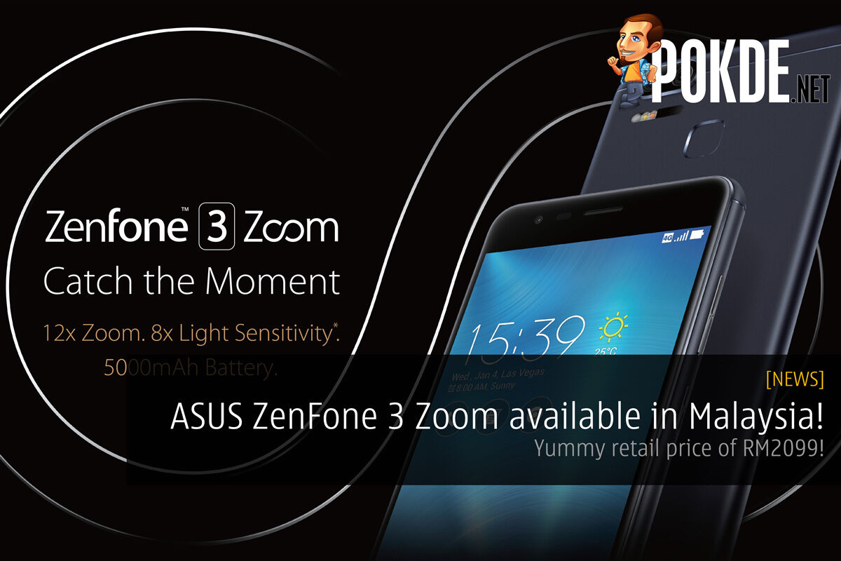 ASUS ZenFone 3 Zoom (ZE553KL) is now available in Malaysia! 28