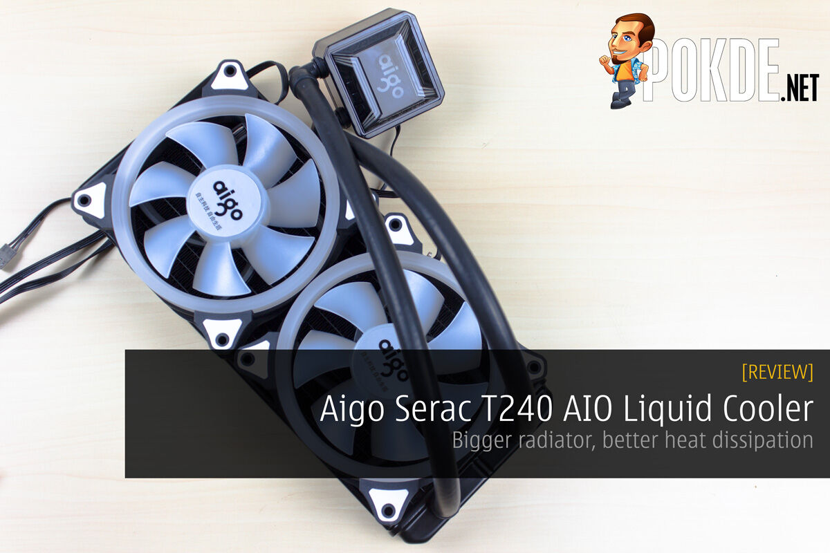 Aigo Serac T240 AIO Liquid Cooler Review - Bigger radiator, better heat dissipation 18