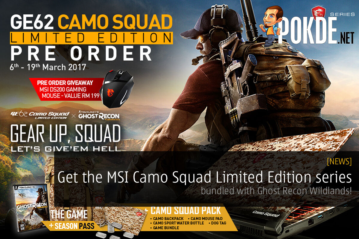 Get the MSI Camo Squad Limited Edition series, bundled with Ghost Recon: Wildlands! 39