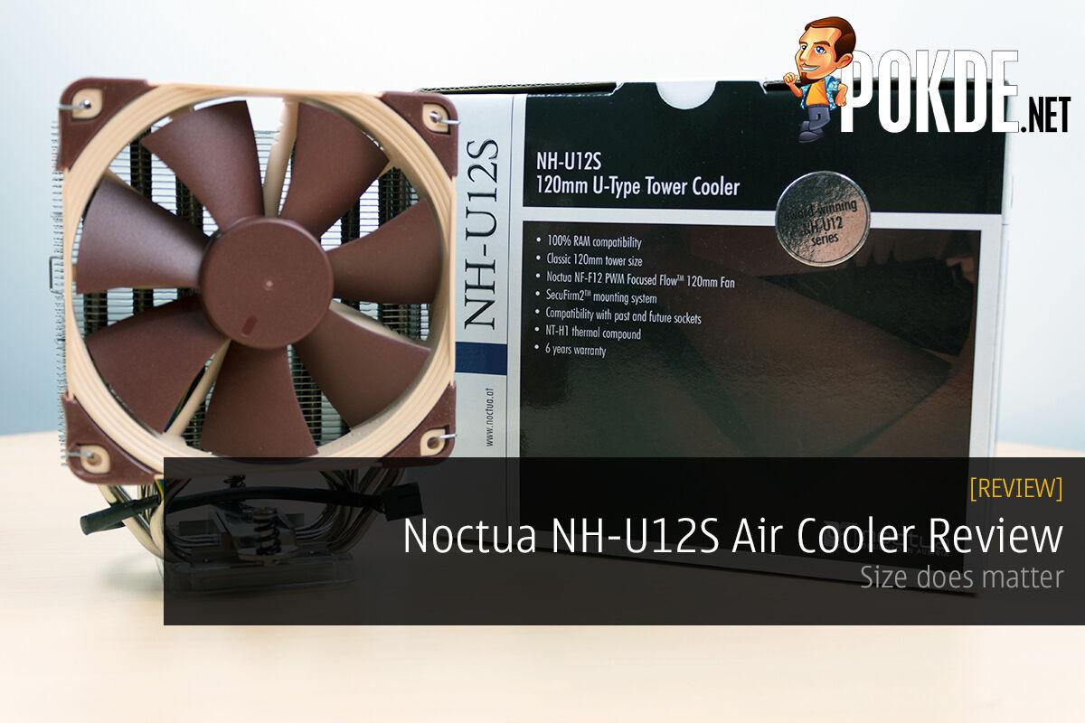 Noctua NH-U12S 120mm Air Cooler Review — Size does matter 50