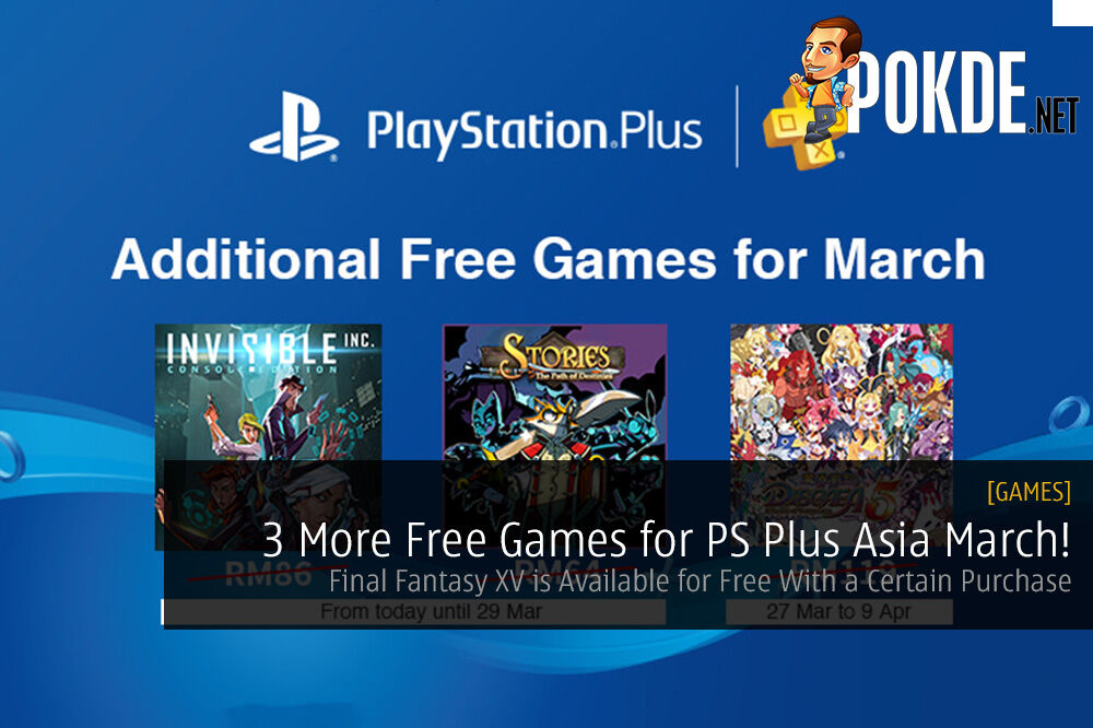 3 More Free Games for PS Plus Asia March! Final Fantasy XV is Available for Free With a Certain Purchase 44