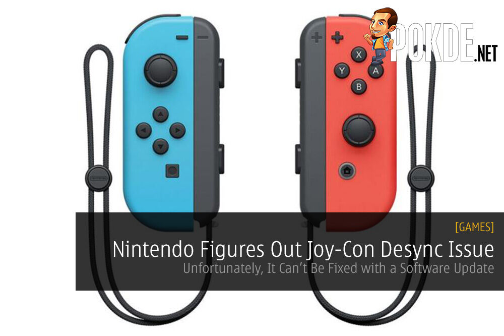 Nintendo Figures Out Joy-Con Desync Issue; Unfortunately It Can't Be Fixed with a Software Update 18