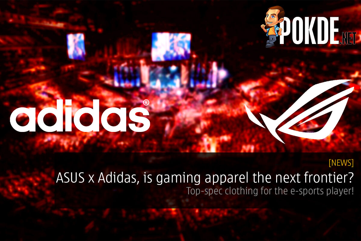 ASUS x Adidas, is gaming apparel the next frontier? 35