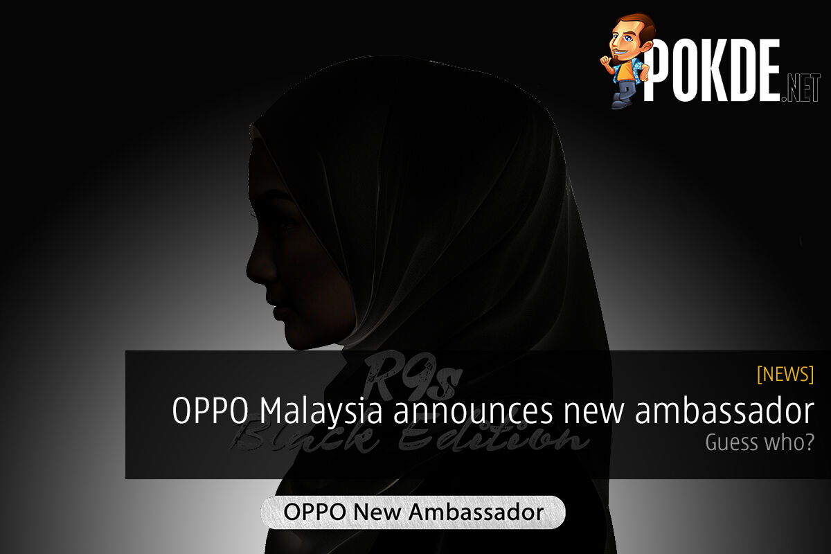 OPPO Malaysia announces new ambassador joining the R9s Black Edition crew, guess who? 19