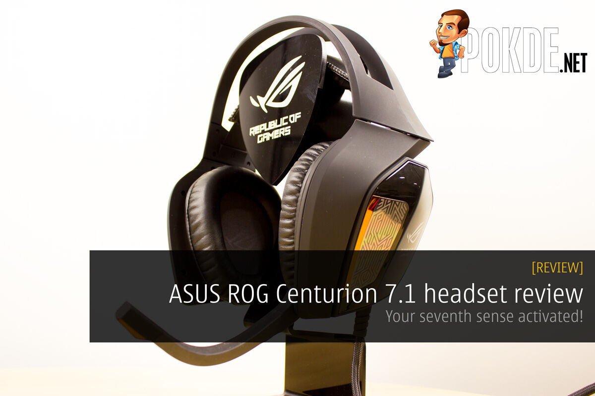 ASUS ROG Centurion 7.1 headset review - Your seventh sense activated! 22