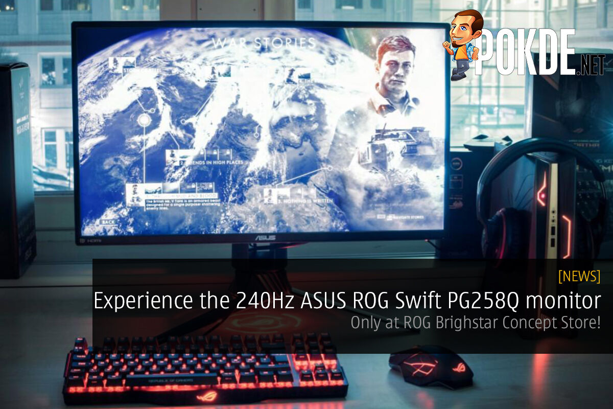 Experience the 240Hz ASUS ROG Swift PG258Q monitor at ROG Brightstar Concept Store, the One and Only Unit showcased in KL! 25