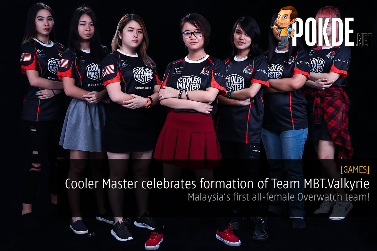 Cooler Master celebrates formation of Team MBT.Valkyrie; Malaysia's First All-Female Overwatch Team! 20