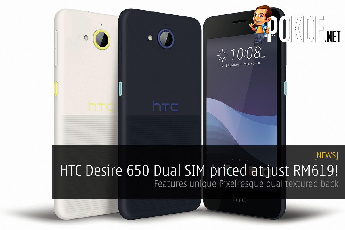 HTC Desire 650 Dual SIM sports a Pixel-esque design for just RM619! 36