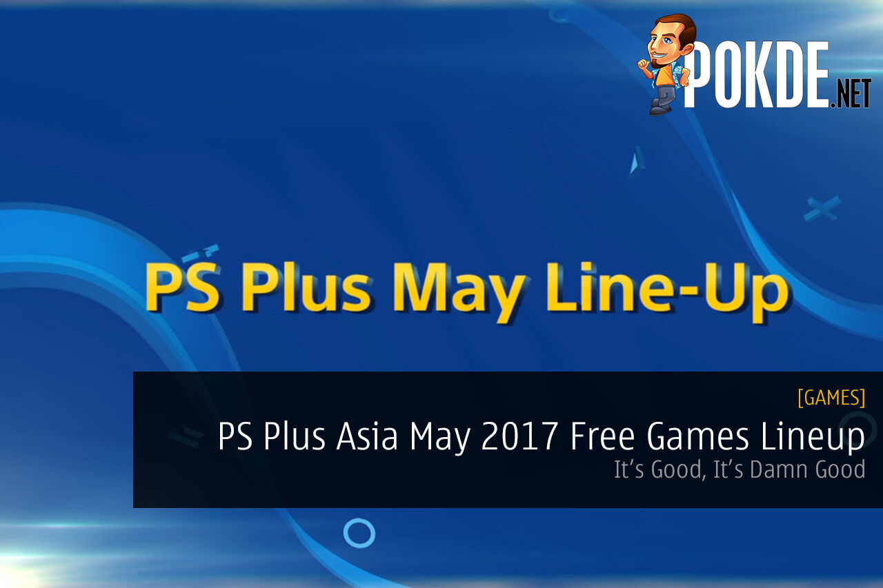 PS Plus Asia May 2017