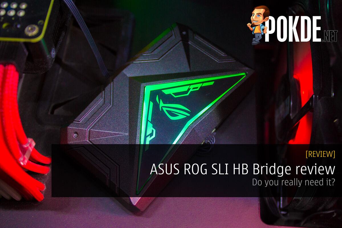 ASUS ROG SLI HB Bridge review; Do you really need it? 27
