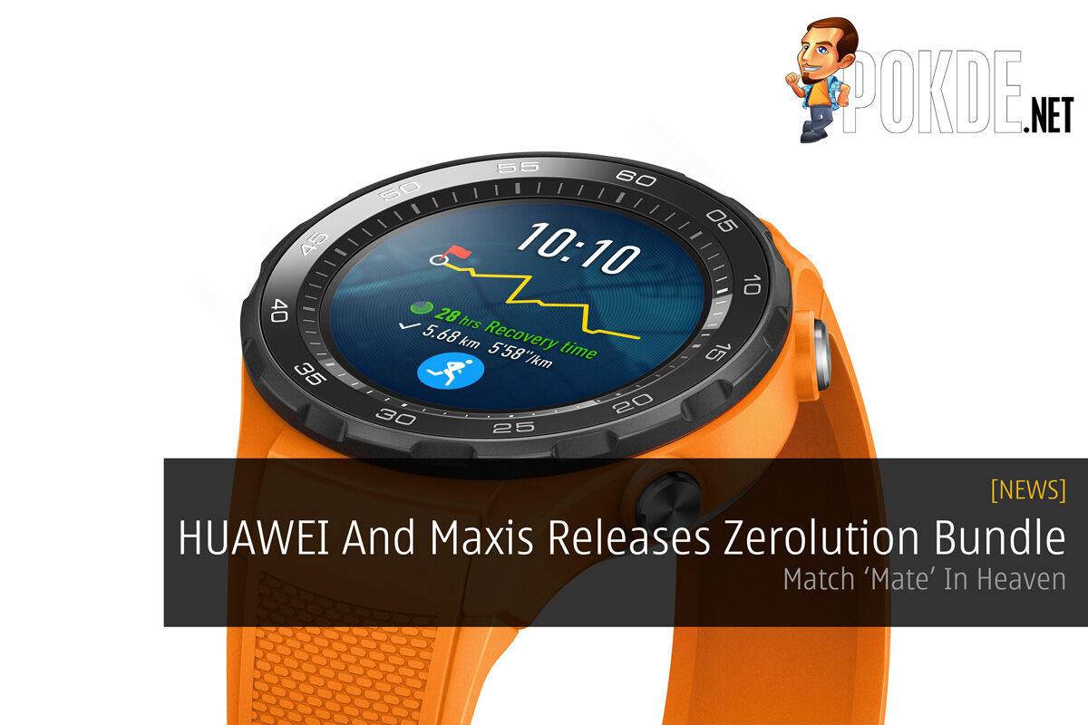 HUAWEI And Maxis Releases Zerolution Bundle - Match 'Mate' In Heaven 26