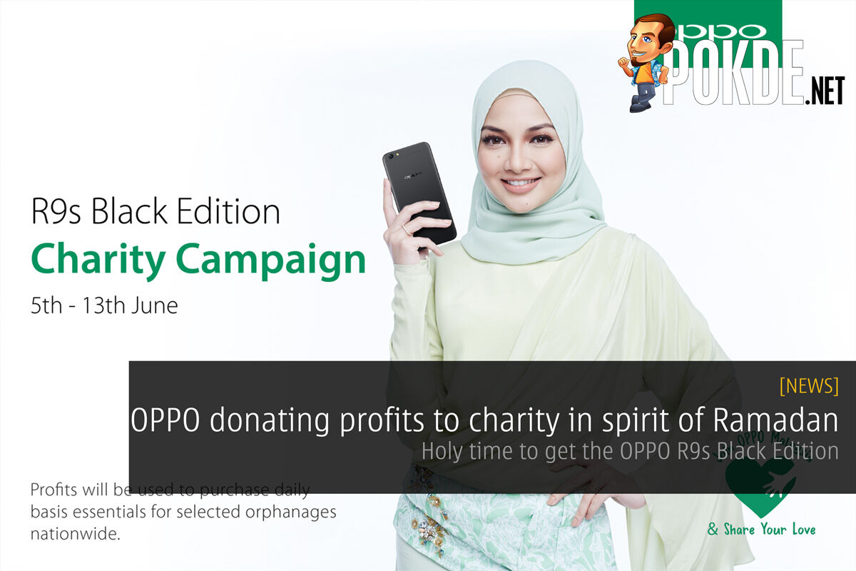 OPPO donating profits to charity in spirit of Ramadan - Holy time to get the OPPO R9s Black Edition 25