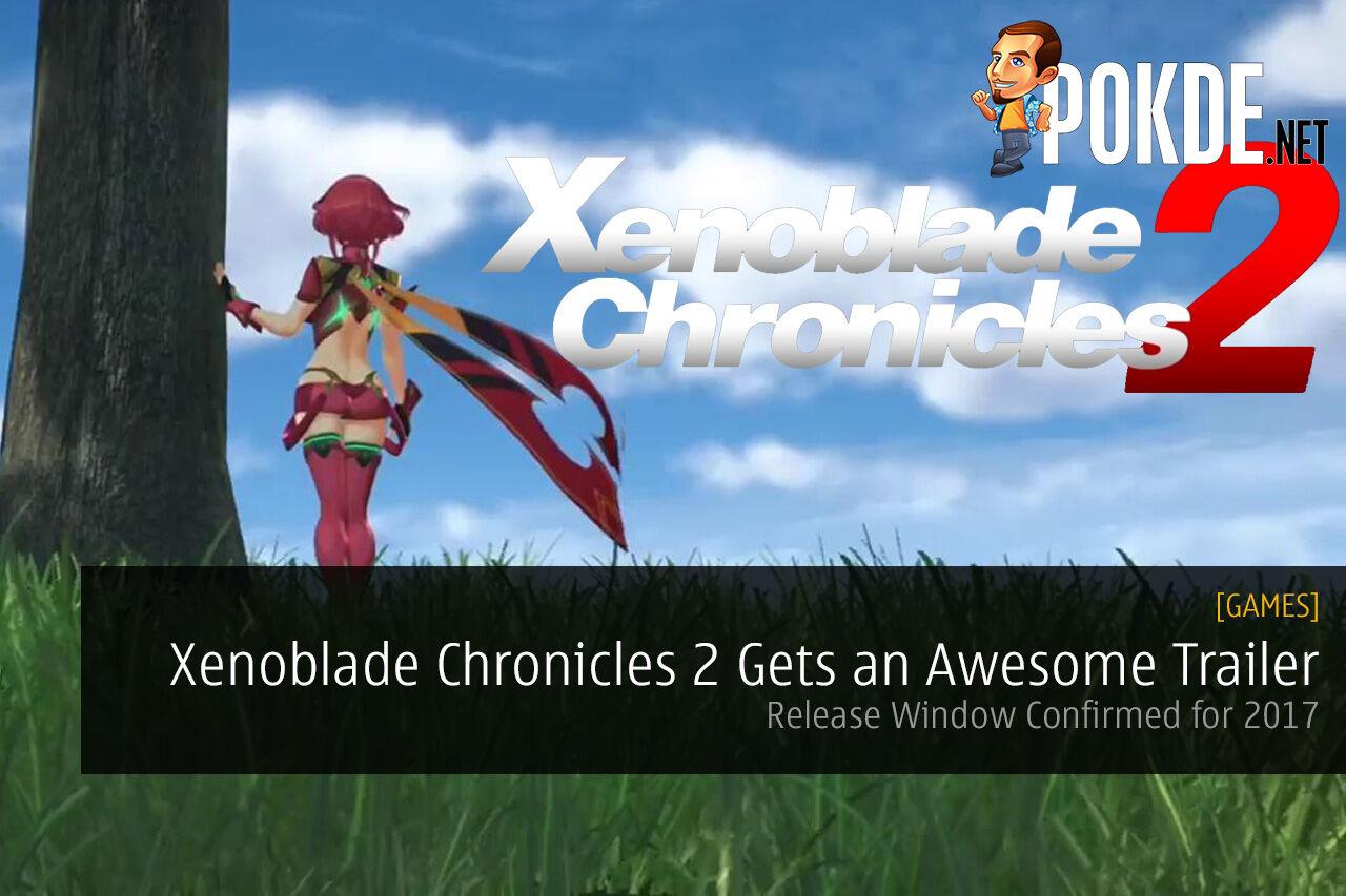 Xenoblade Chronicles 2 nintendo switch E3 2017 Nintendo Treehouse Spotlight livestream Monolith Soft
