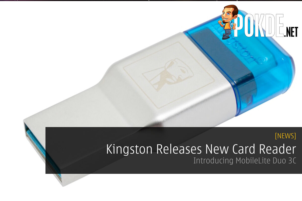Kingston Releases New Card Reader - Introducing MobileLite Duo 3C 28