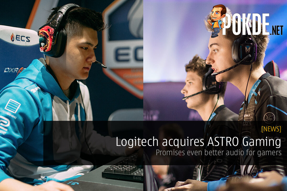 Logitech acquires ASTRO Gaming; promises even better audio for gamers 27