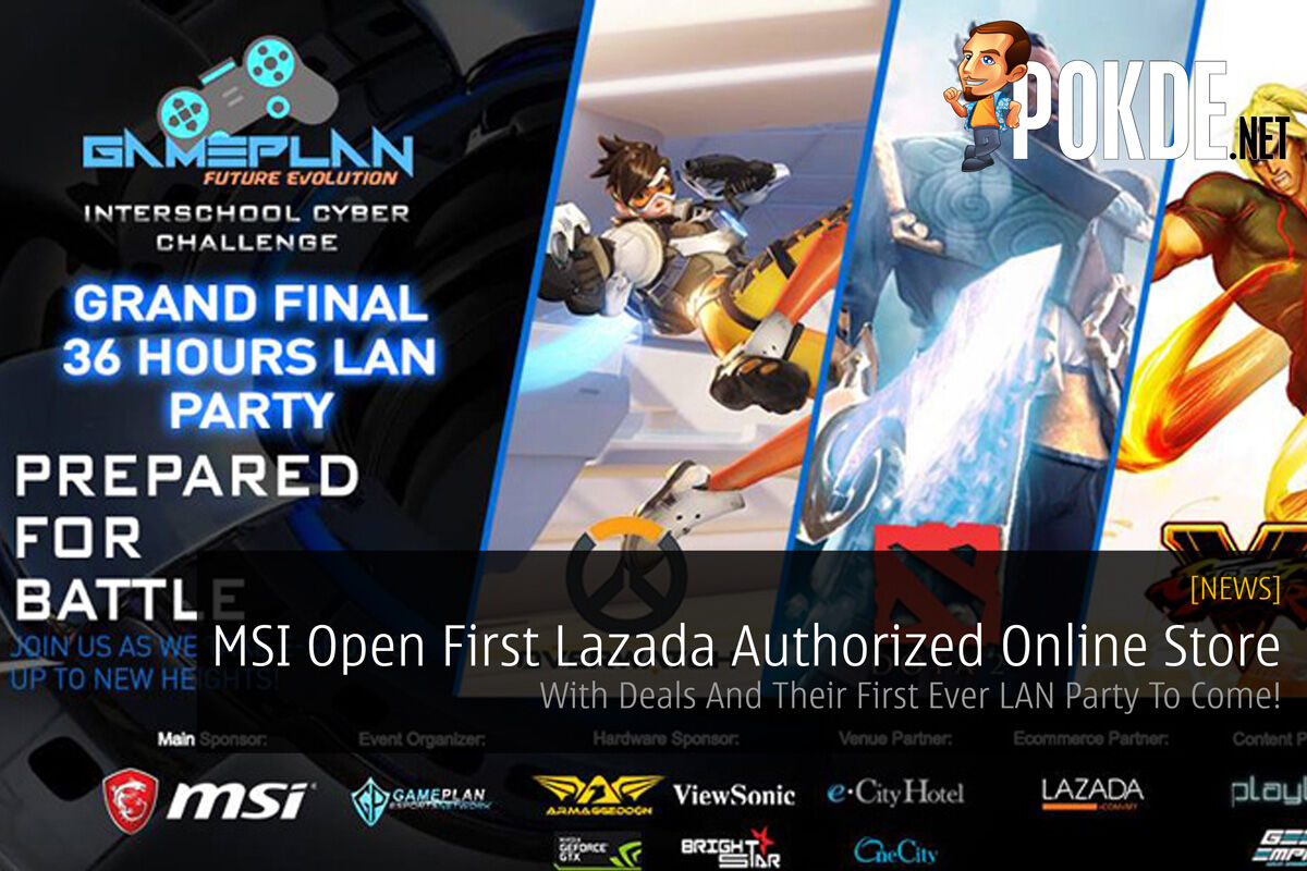 MSI Open First Lazada Authorized Online Store - With Deals And Their First Ever LAN Party To Come! 53