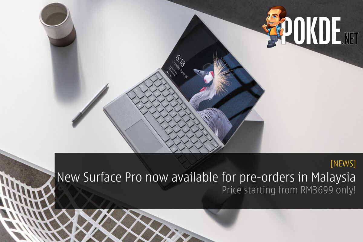 New Microsoft Surface Pro now available for pre-orders in Malaysia; Price starting from RM3699 only! 28