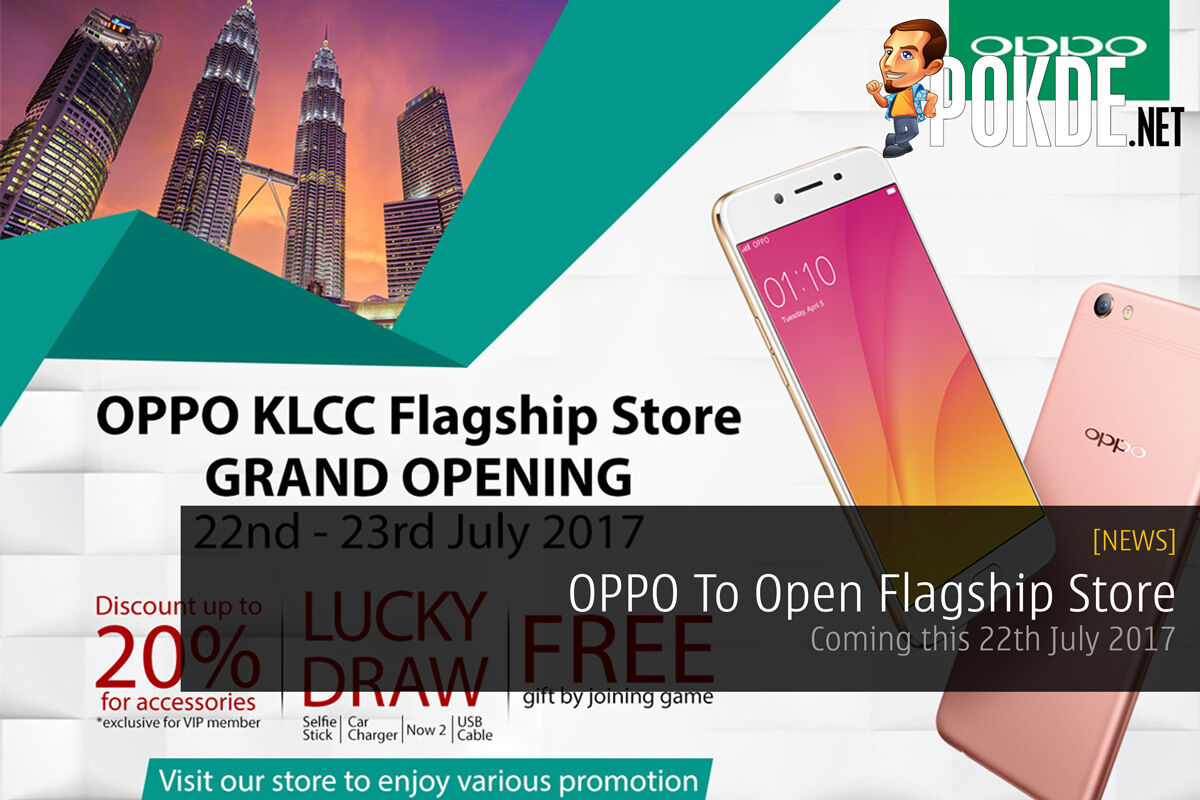 OPPO To Open Flagship Store - Coming this 22nd July 2017 21