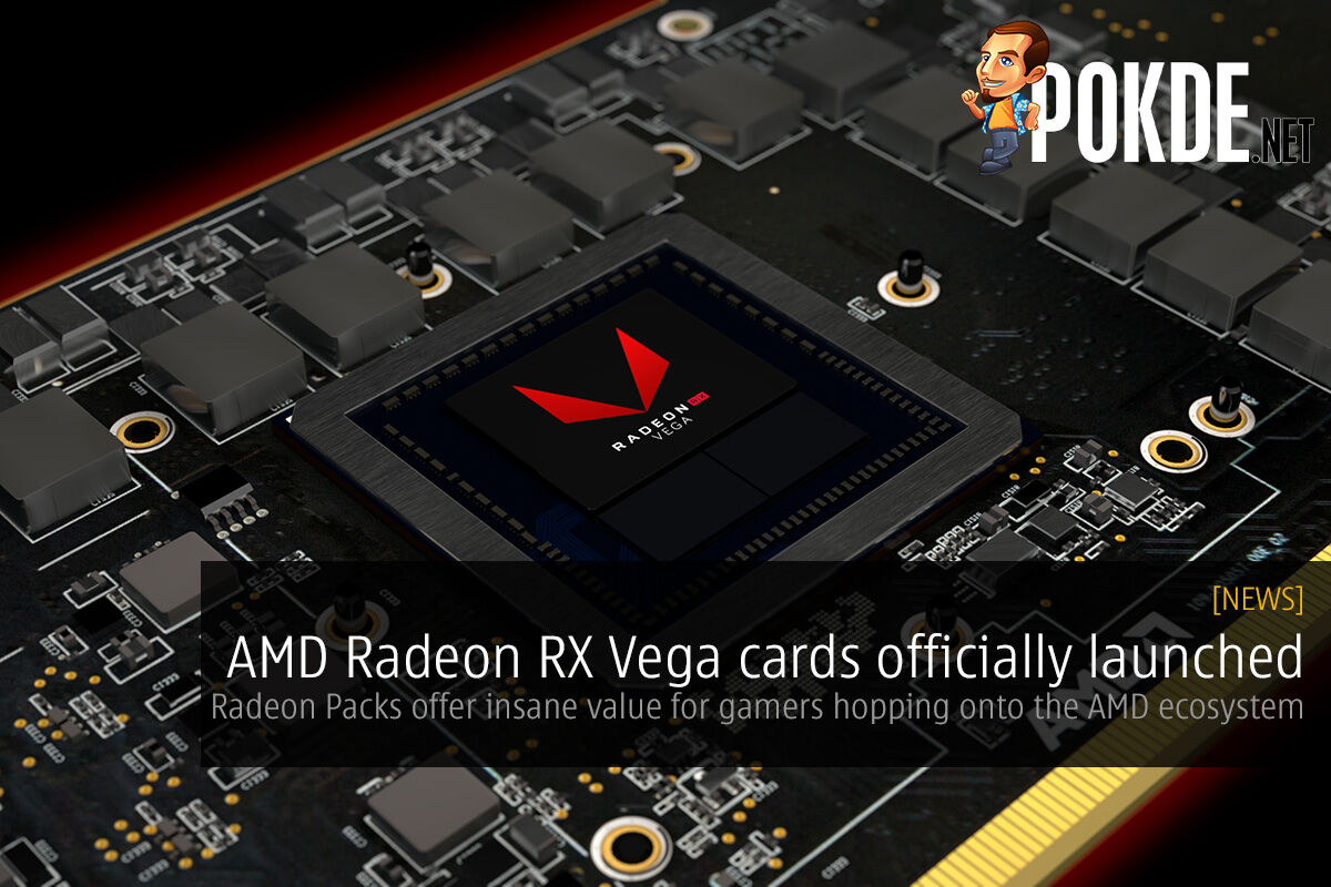 AMD Radeon RX Vega cards officially launched at SIGGRAPH 2017; Radeon Packs offer insane value for gamers hopping onto the AMD ecosystem 28