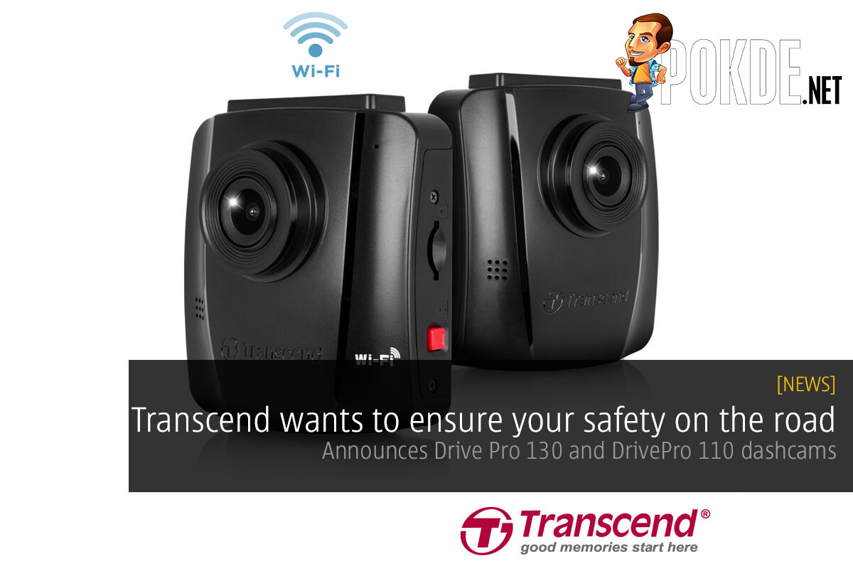 Transcend wants to ensure your safety on the road; announces Drive Pro 130 and DrivePro 110 dashcams with Sony imaging sensors 27