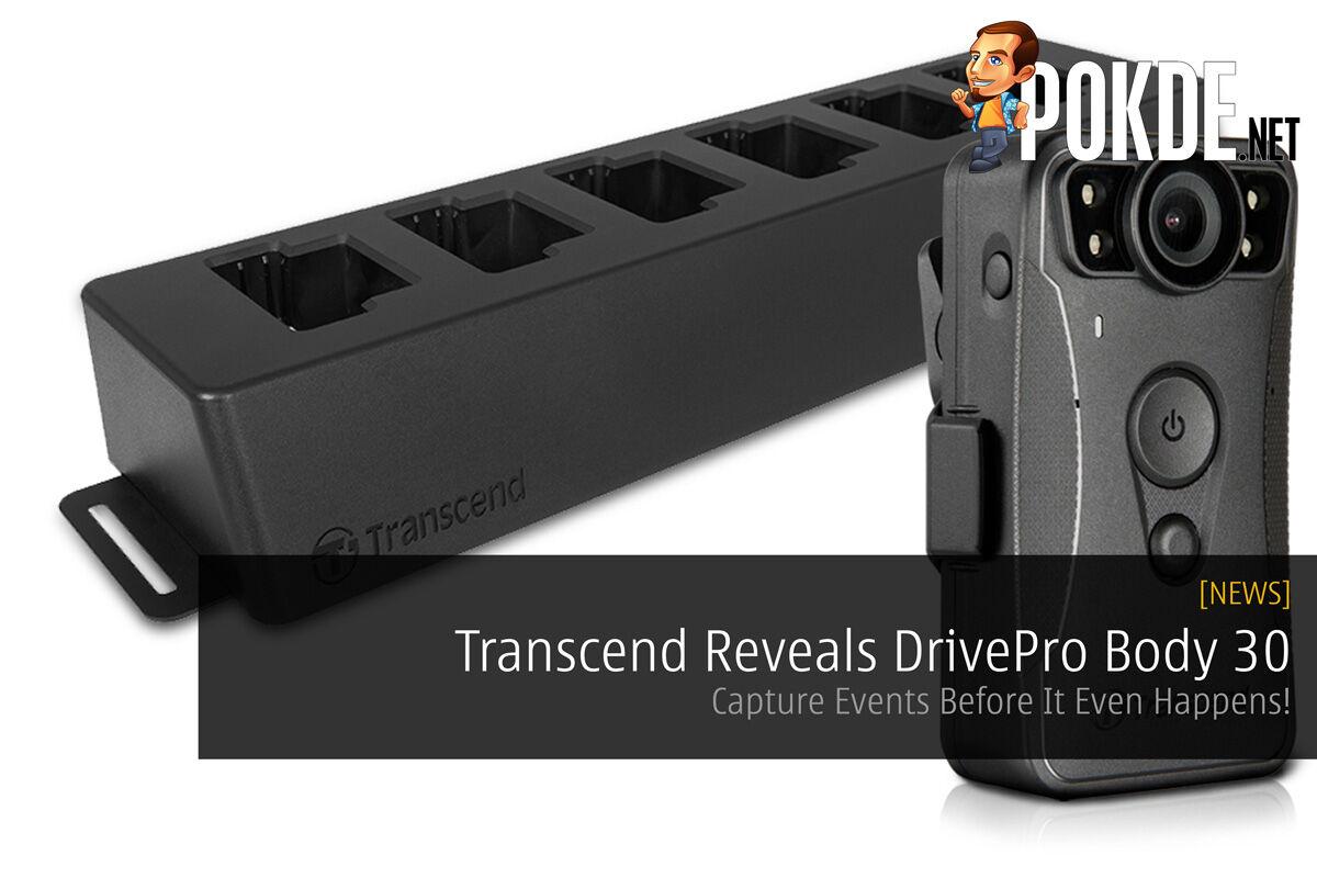 Transcend Reveals DrivePro Body 30 - Capture Events Before It Even Happens! 18