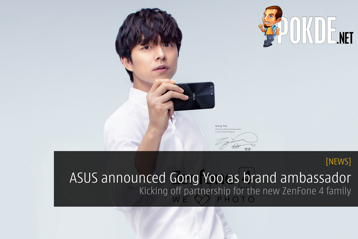 ASUS announced Gong Yoo as brand ambassador - Kicking off partnership for the new ZenFone 4 family 31