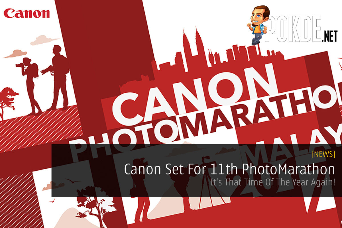 Canon Set For 11th PhotoMarathon - It's That Time Of The Year Again! 24